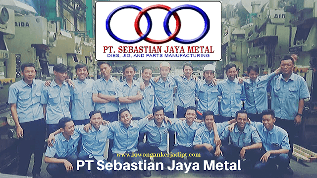 PT Sebastian Jaya Metal Cikarang