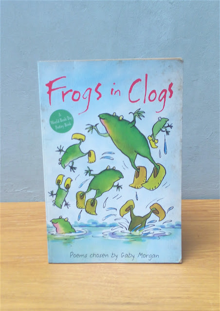 FROGS IN CLOGS: POEMS CHOSEN BY GABY MORGAN