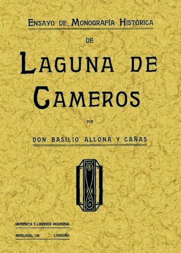 Allona y Cañas, Basilio, Ensayo de Monografía Histórica de Laguna de Cameros
