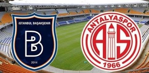 Medipol Başakşehir - Antalyaspor Maçı canlı izle