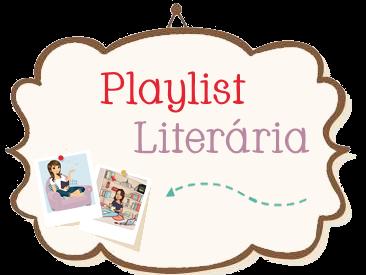 Playlist Literária #8 - As batidas perdidas do coração