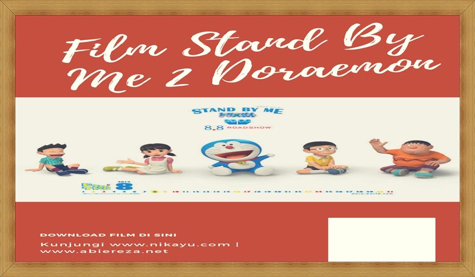 Download Film Stand By Me 2 Doraemon, Full Movie Nobita
