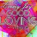 Music: Emmy Jay – Good Loving