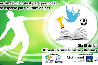 Dia 15 de junho, acontecerá o X Intercâmbio de futsal para promoção do esporte para cultura de paz em Itapiúna