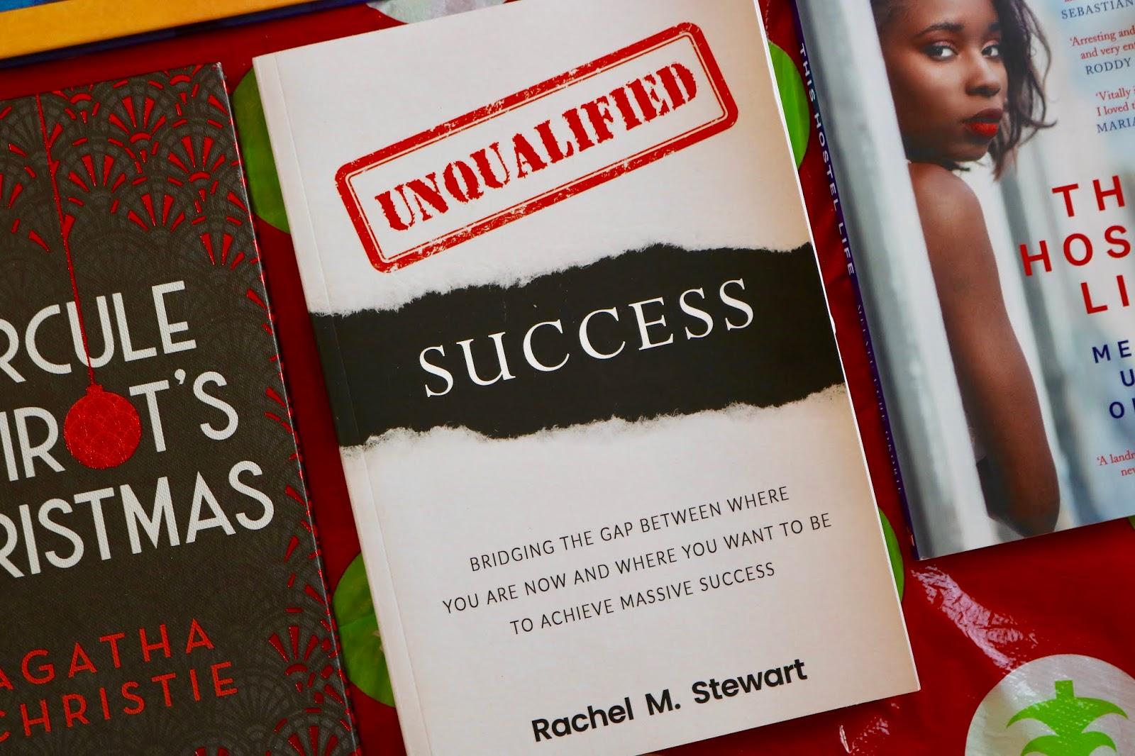 UNQUALIFIED SUCCESS BY RACHEL M. STEWART