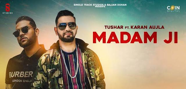 Madam Ji Lyrics – Karan Aujla