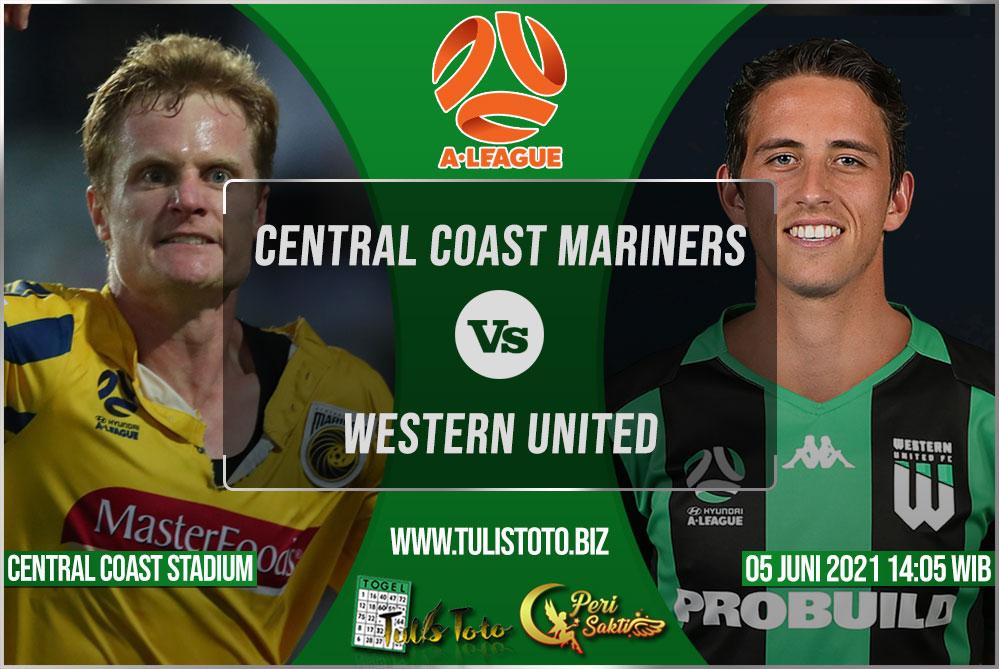Prediksi Central Coast Mariners vs Western United 05 Juni 2021
