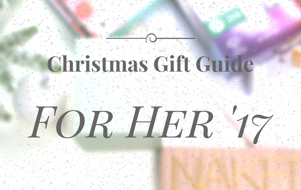 an image of For Her Christmas Gift Guide 2017