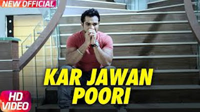 Kar Jawan Poori Lyrics - Feroz Khan | Big Daddy | Punjabi Song 2017