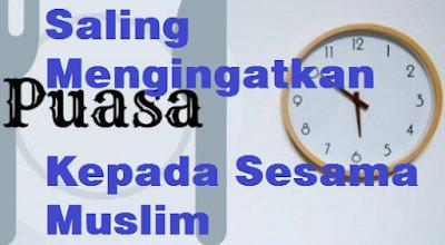 Saling Mengingatkan Kepada Sesama Muslim