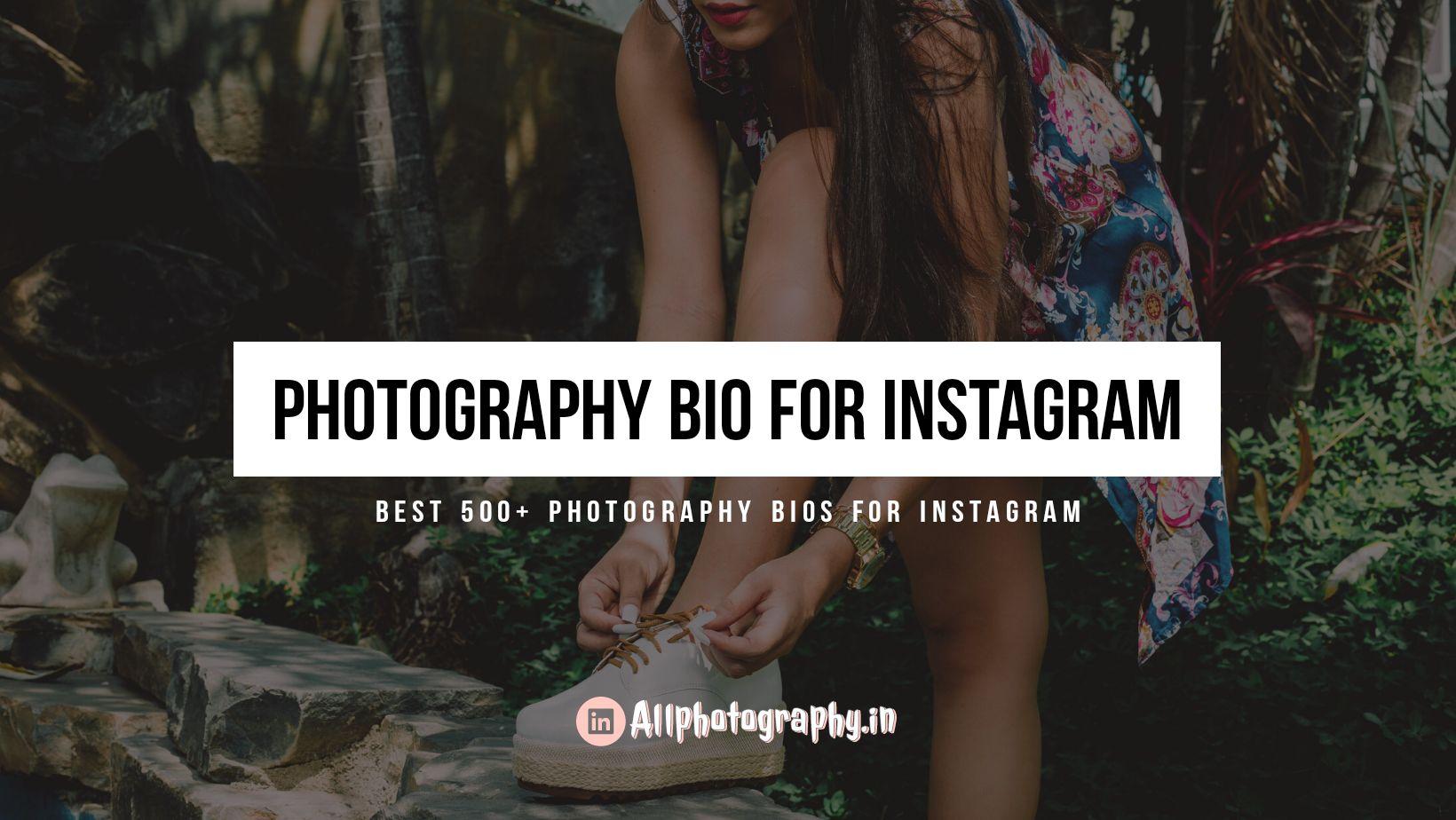 Photography bio for Instagram