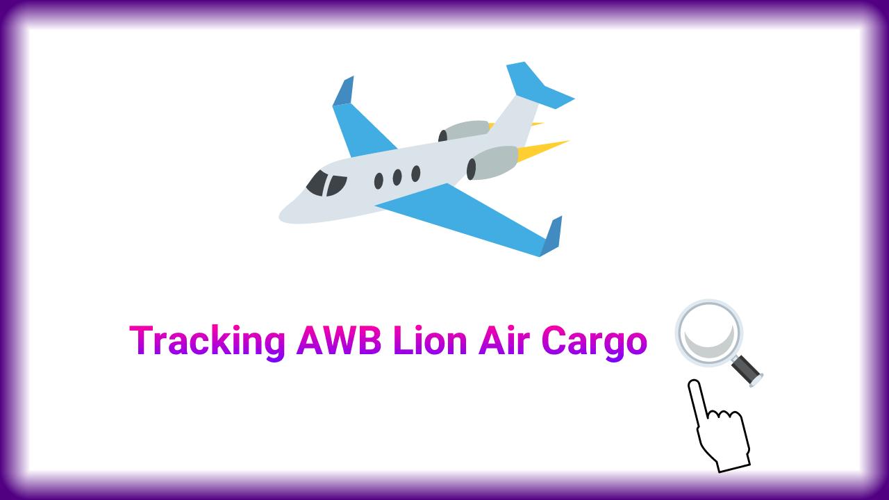 Cara Cek Nomor Smu Cargo Lion Air
