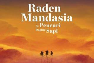 Raden Mandasia si Pencuri Daging Sapi by Yusi Avianto Pareanom
