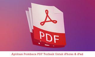 Aplikasi Pembaca PDF Terbaik Untuk iPhone & iPad