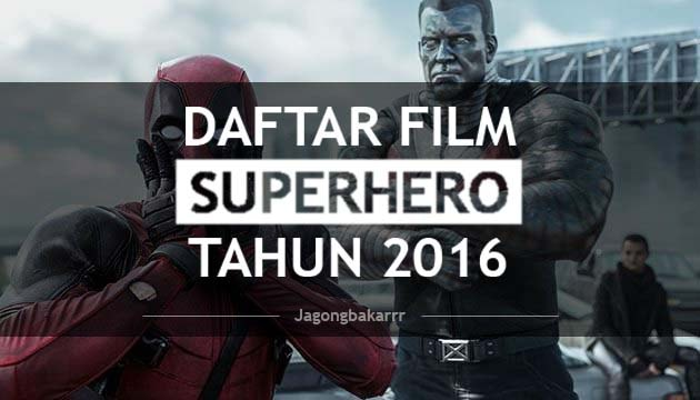 deretan film superhero di 2016