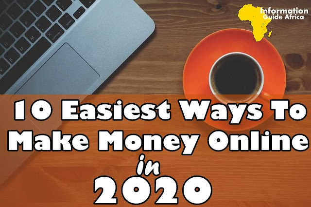 10 Easiest Ways To Make Money Online In 2020