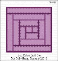 ODBD Custom Log Cabin Quilt Die