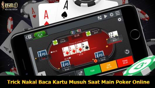 Trick Nakal Baca Kartu Musuh Saat Main Poker Online