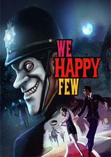 We Happy Few We All Fall Down Torrent (PC)