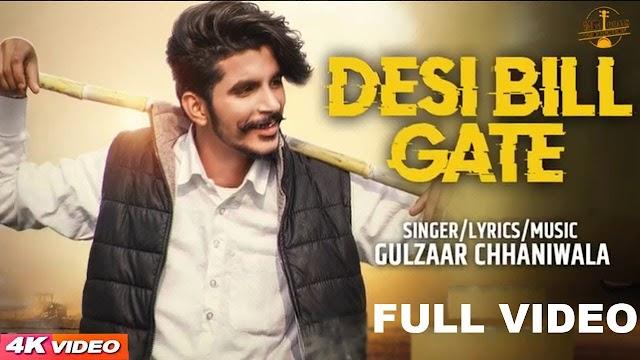 Desi BillGate : Song Lyrics by Gulzaar Chhaniwala
