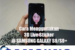 Cara Menggunakan 3D Live Sticker di SAMSUNG GALAXY S9/S9+