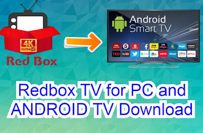 Redbox TV for android TV & PC