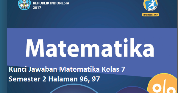 Kunci Jawaban Uji Kompetensi 6 Matematika Kelas 7 Semester 2 Halaman 96 97 Kosingkat