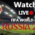 লাইভ বিশ্বকাপ ফুটবল দেখুন অনলাইনে | রাশিয়া বিশ্বকাপ ২০১৮