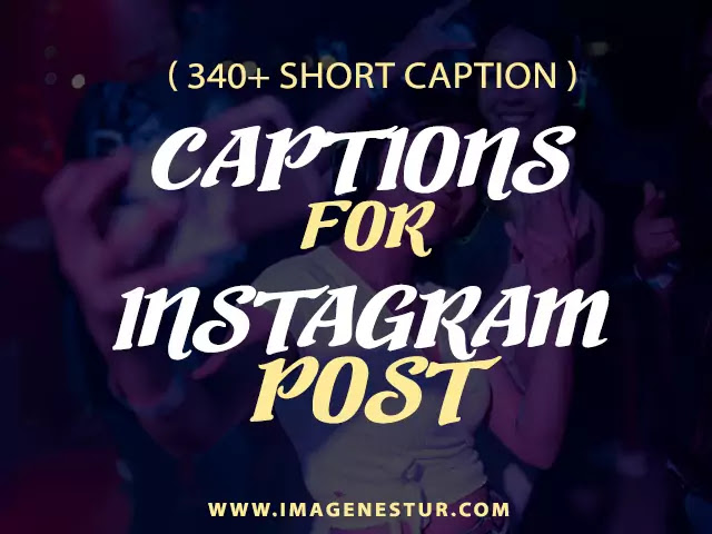 Captions For Instagram Post