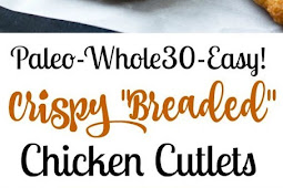 """Breaded"" Paleo Chicken Cutlets Recipe (Whole30)"