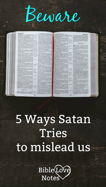 This 1-minute devotion explains 5 ways that Satan tries to mislead us. Helpful insights and Scriptural warnings.