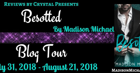 Release Tour - 'Besotted' by Madison Michael #Giveaway