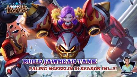Build Jawhead Tank Paling OP Season ini