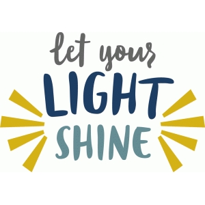 The Things I'm Learning: Let Your Light Shine