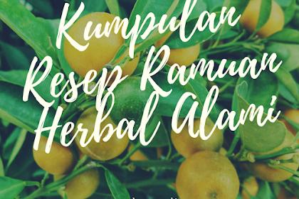 Kumpulan Resep Ramuan Herbal Alami