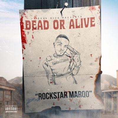 Rockstar Marqo - Dead Or Alive (2020) - Album Download, Itunes Cover, Official Cover, Album CD Cover Art, Tracklist, 320KBPS, Zip album