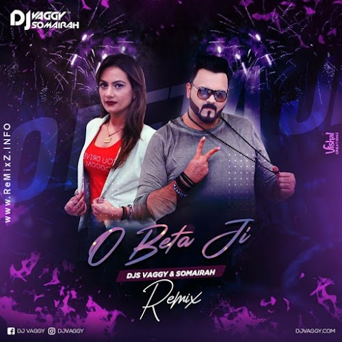 O Beta Ji (Club Mix) - DJs Vaggy X Somairah