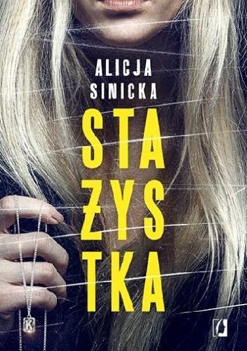 """[ZAPOWIEDŹ] - """"Stażystka"""" Alicja Sinicka"""