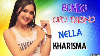 Download Lagu Bondo Opo Tresno Nella Kharisma Mp3
