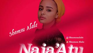 Music mp3 : Sabuwar Wakar Shamsu Alale - Naja'atu - Download