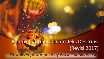 Download Power Point Bentuk Informasi dalam Teks Deskripsi