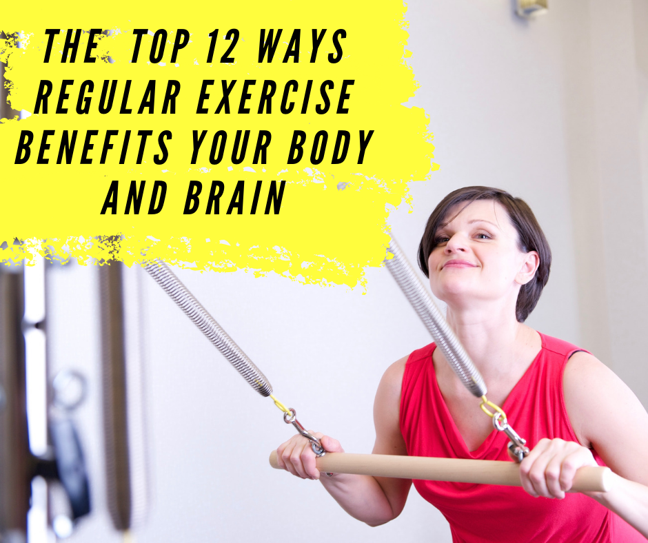 The  top 12 ways regular exercise benefits your body and brain