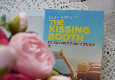 """""""The Kissing Booth. Za kółkiem przez Stany"""" -  Beth Reekles"""