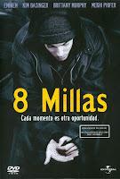 8 Mile: Calle de Ilusiones / 8 Millas