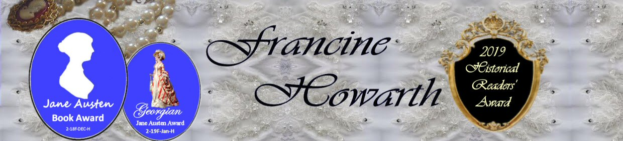 Francine Howarth  .  .  .  Romancing History.