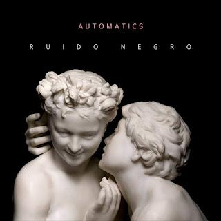 Automatics Ruido Negro