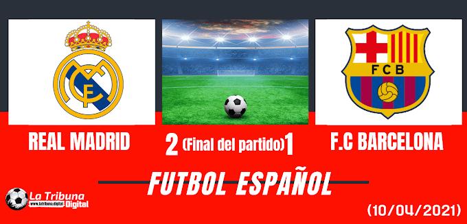 REAL MADRID (2) VS F.C BARCELONA (1)