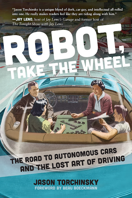 Book Spotlight: Robot, Take the Wheel by Jason Torchinsky