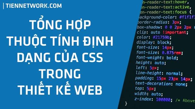 Tổng hợp các thuộc tính định dạng của CSS trong thiết kế Web / Blogspot