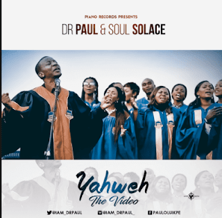 New music: Yahweh by Dr. Paul & Soul Solace
